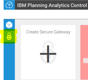 The Create Secure Gateway tile in IBM Planning Analytics
