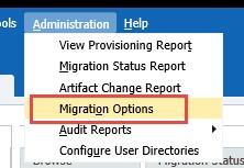 Migration Options menu path