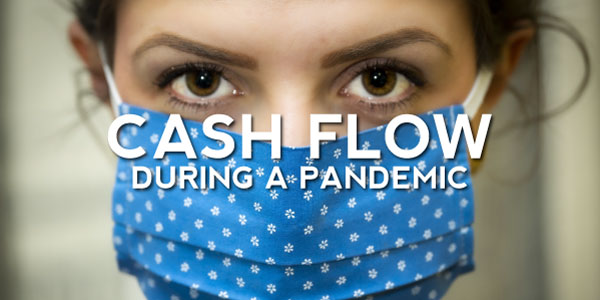During A Pandemic, Why Is Cash Flow Important For A Business?