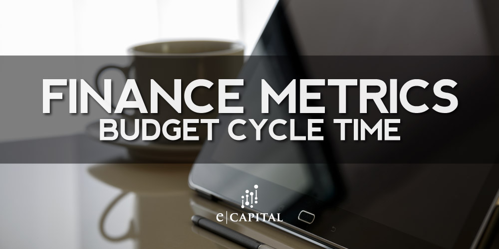 Finance Metrics Budget Cycle Time